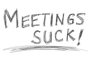 Meetings Suck!