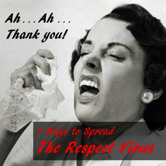 The Respect Virus